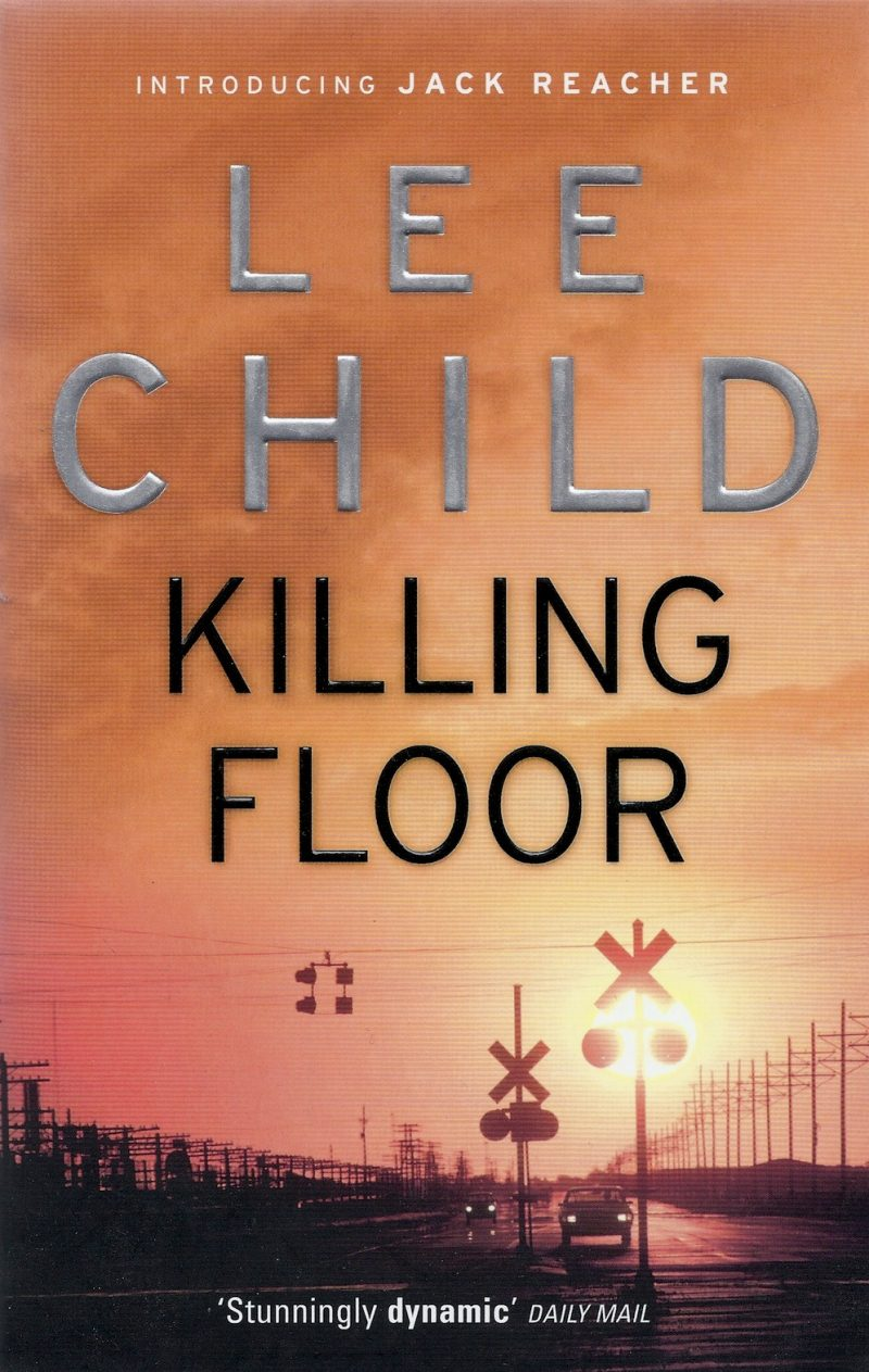 The Killing Floor By Lee Child The Word Of Ward